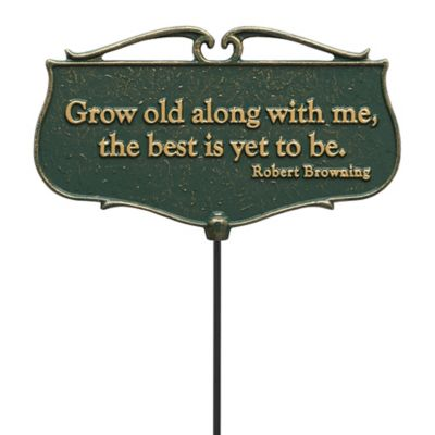 Garden Poem Sign-Grow Old Along with Me