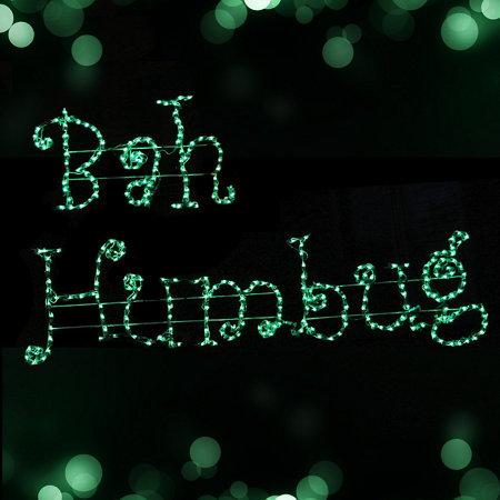 Lighted Bah Humbug Christmas Sign - Lighted Bah Humbug Christmas Sign Improvements